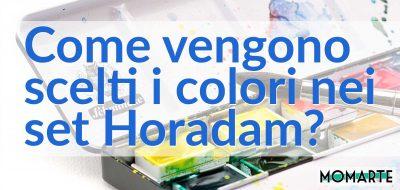 Come vengono scelti i colori nei set Horadam?