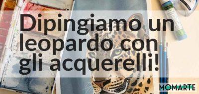 Dipingere un leopardo con gli acquerelli