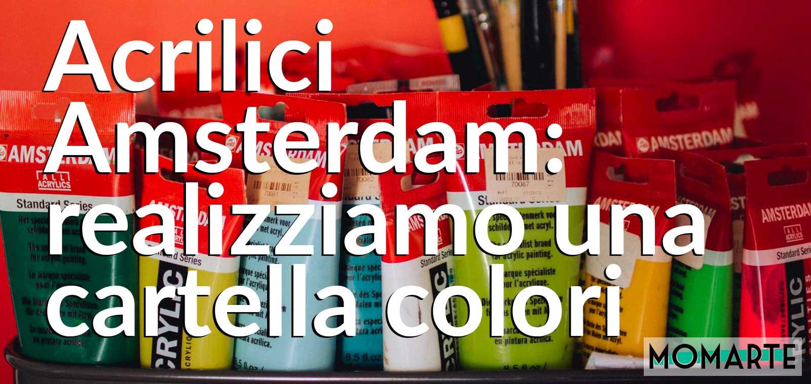 Acrilico Amsterdam, realizziamo una cartella colori